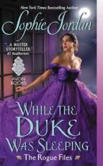 cover of WHILE THE DUKE WAS SLEEPING by Sophie Jordan (Avon/HarperCollins)