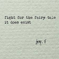 """Fight for the fairy tale"": a meme by Joy F."