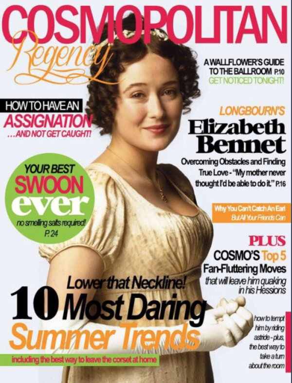 Image: a mock edition of Cosmopolitan magazine, with a Regency-era twist