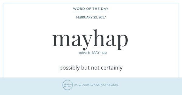 "Infographic: ""mayhap"" and its definition, via Merriam-Webster"