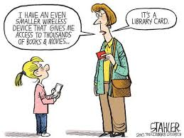 "Comic by Jeff Stahler: ""It's a library card."""