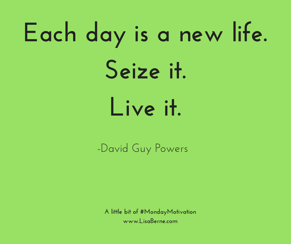 "Graphic: ""Each day is a new life."""