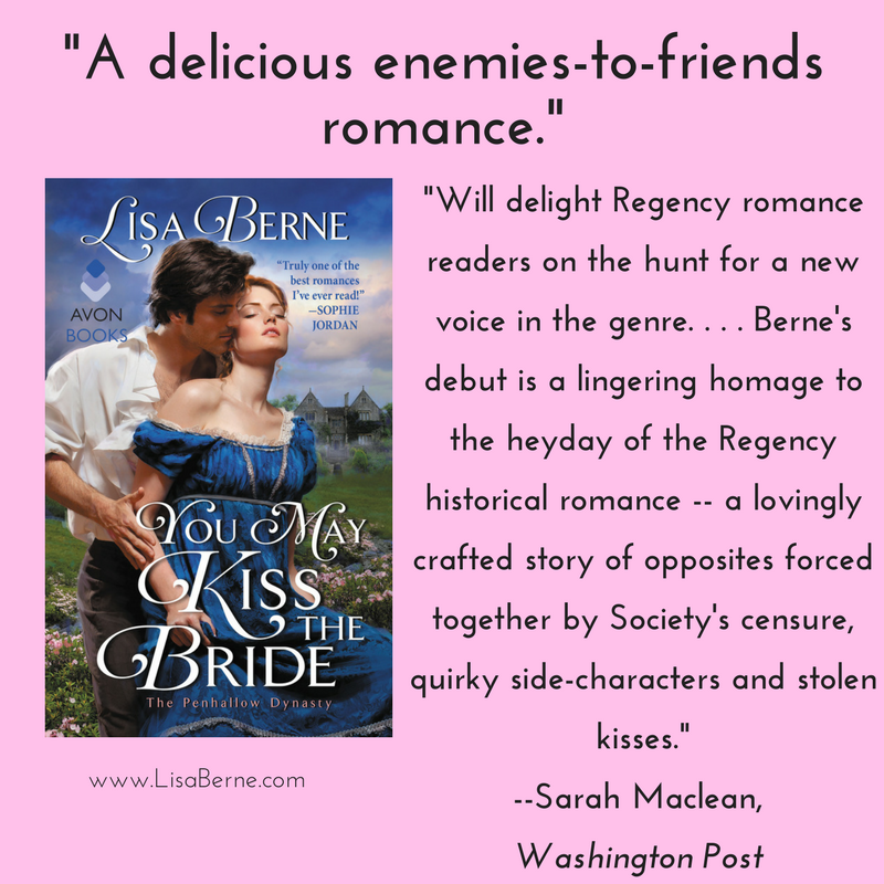 "Graphic: ""A delicious enemies-to-friends romance,"" says Sarah MacLean about Lisa Berne's You May Kiss the Bride (Avon Books), naming it one of the month's top romance reads in the Washington Post (May 2017)"