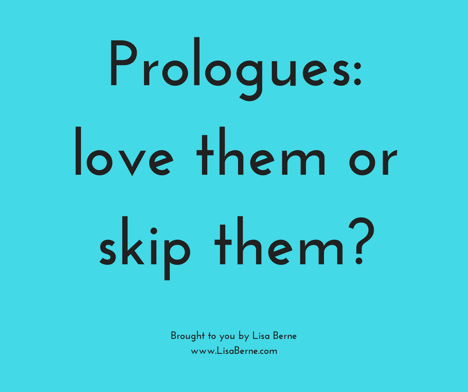 "Graphic: ""Prologues - love them or skip them?"" Via Lisa Berne"