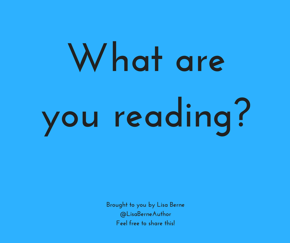 "Graphic: ""What are you reading?"" Via Lisa Berne, author of the Penhallow Dynasty series (Avon Books)"