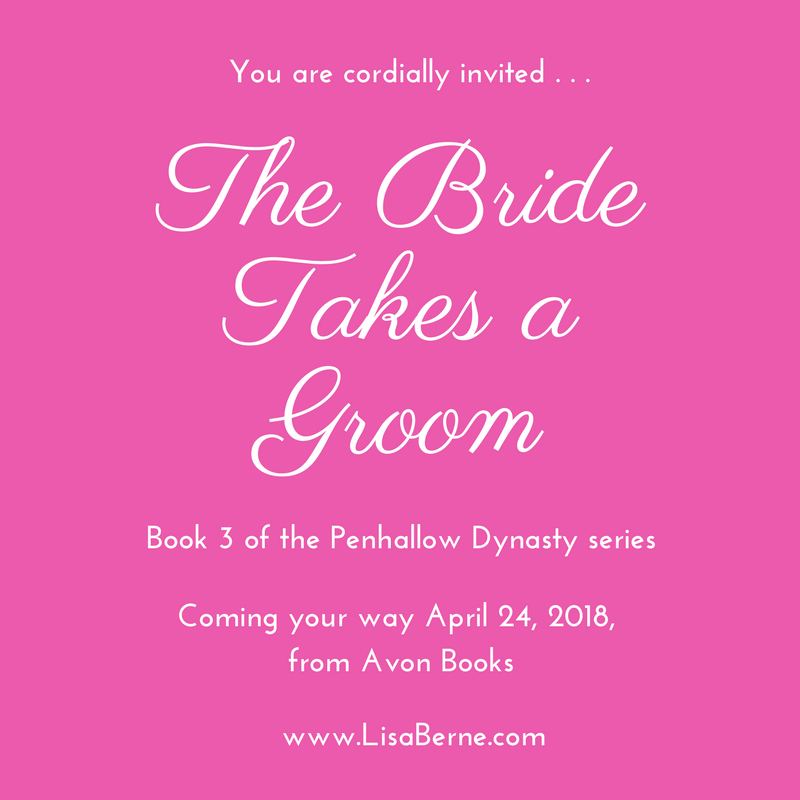 Graphic: The Bride Takes the Groom, the third book in the Penhallow Dynasty series by Lisa Berne (Avon Books)