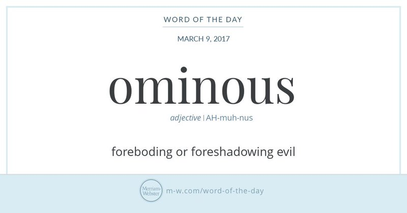 "Graphic: ""ominous"" and its definition, via Merriam-Webster. Blog post via Lisa Berne, author of historical romance."