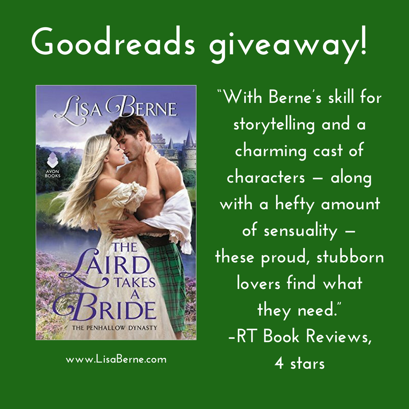 Graphic: Goodreads giveaway for The Laird Takes a Bride, Book 2 of the Penhallow Dynasty series, by Lisa Berne (Avon Books)