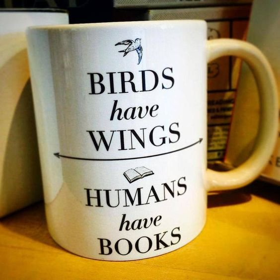 "Photo: ""Birds have wings, humans have books"""