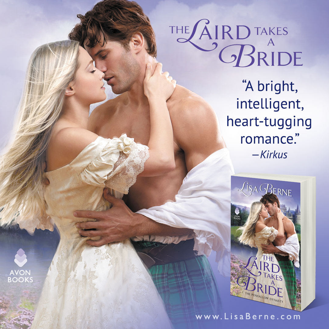 "Graphic: ""A bright, intelligent, heart-tugging romance"": Kirkus review for The Laird Takes a Bride by Lisa Berne (Avon Books)"