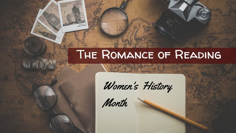 Graphic: The Romance of Reading celebrates Women's History Month