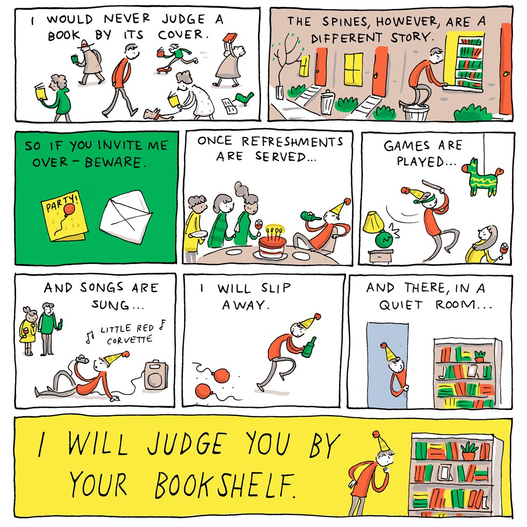 """I will judge you by your bookshelf"": a comic by Grant Snider"