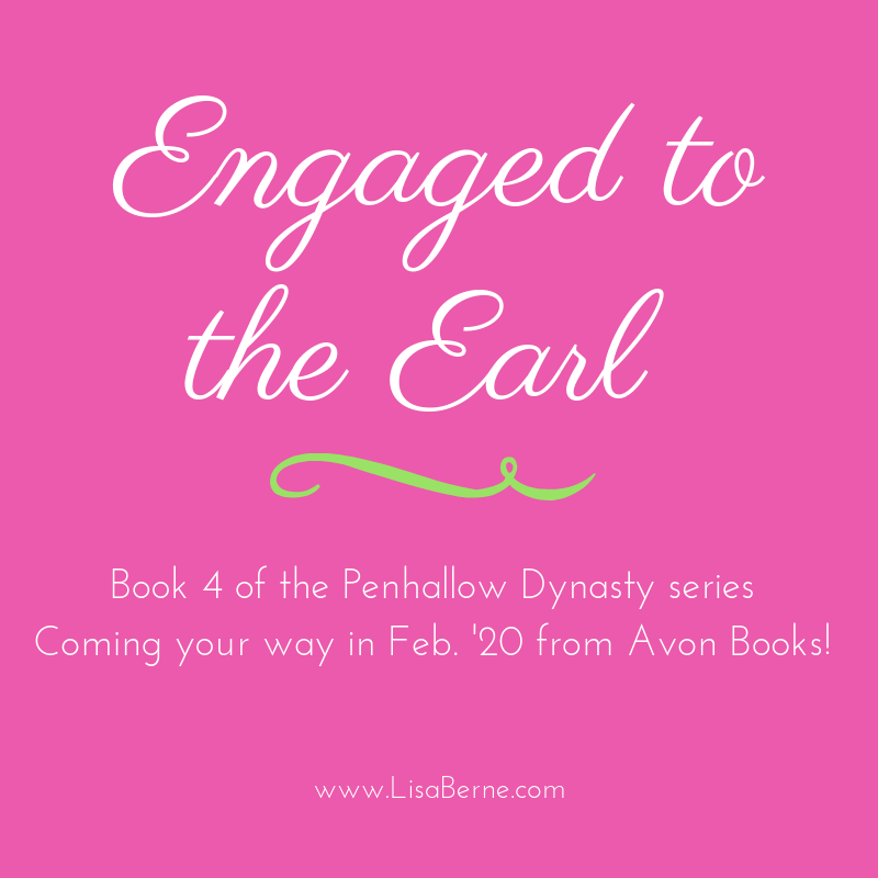 Graphic: Engaged to the Earl, Book 4 in the Penhallow Dynasty series by Lisa Berne (Avon Books)