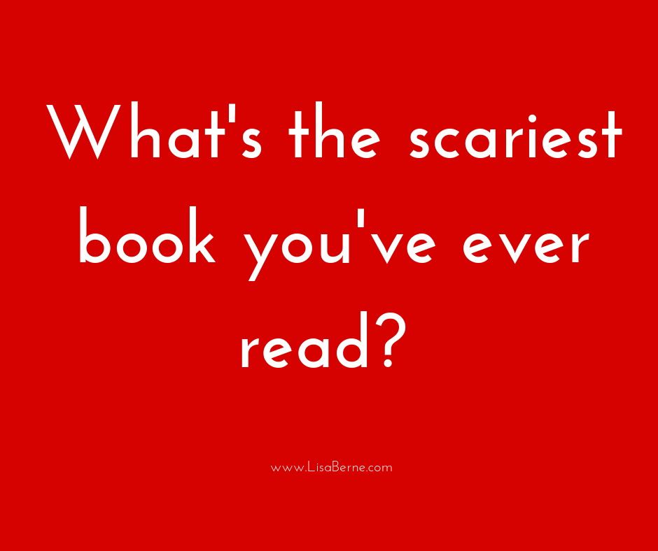 "Graphic: ""What's the scariest book you've ever read?"" via Lisa Berne"