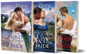 Graphic: covers of the first three Penhallow Dynasty series books by Lisa Berne (Avon Books): You May Kiss the Bride, The Laird Takes a Bride, and The Bride Takes a Groom
