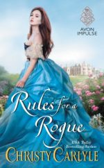 cover of RULES FOR A ROGUE by Christy Carlyle (Avon/HarperCollins)