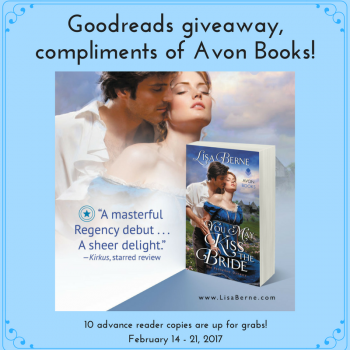"Graphic: ""Goodreads giveaway, compliments of Avon Books!"" Featuring You May Kiss the Bride by Lisa Berne (Avon Books, April 2017)"