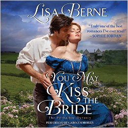 Cover image: audio version of YOU MAY KISS THE BRIDE by Lisa Berne (Avon/HarperCollins, March 2017)