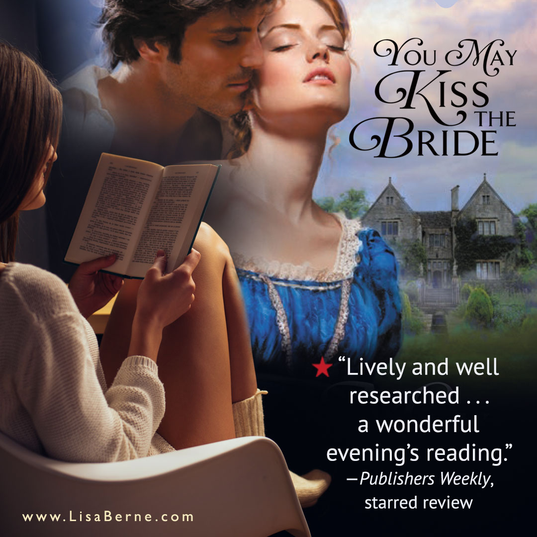 "Graphic by Croco Designs: ""a wonderful evening's reading"": an excerpt from the starred Publishers Weekly review for Lisa Berne's debut novel of historical romance, You May Kiss the Bride (Avon Books, April 2017)"