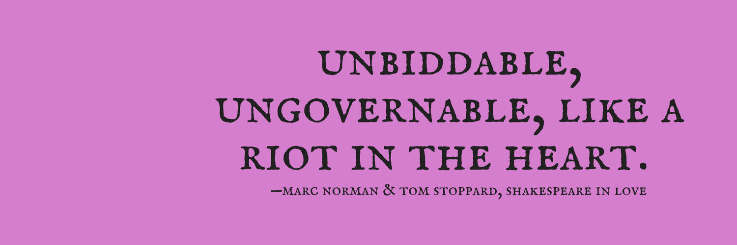 "Graphic: Lisa Berne's Twitter banner: ""Unbiddable, ungovernable, like a riot in the heart"""