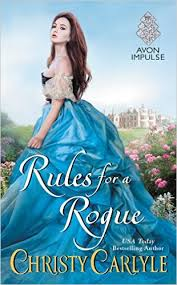 Cover for RULES FOR A ROGUE by Christy Carlyle, published by Avon Impulse