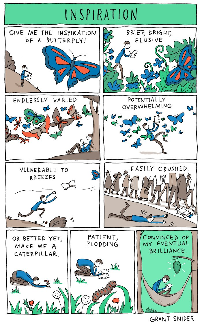 """Give me the inspiration of a butterfly"": a comic by Grant Snider"