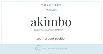 "Infographic: ""akimbo"" and its definition, via Merriam-Webster"