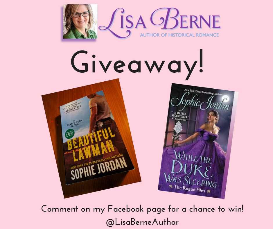 Graphic: Lisa Berne is giving away copies of Sophie Jordan's Beautiful Lawman and While the Duke Was Sleeping