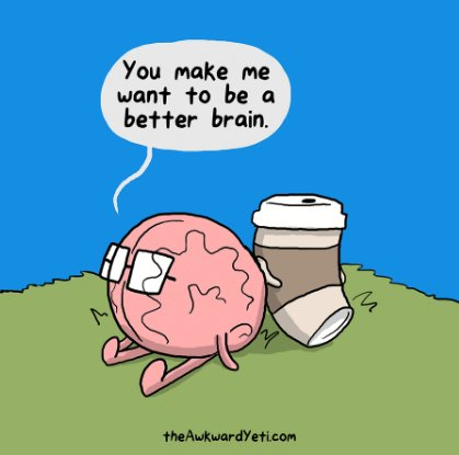 "Comic: ""You make me want to be a better brain"" by The Awkward Yeti"
