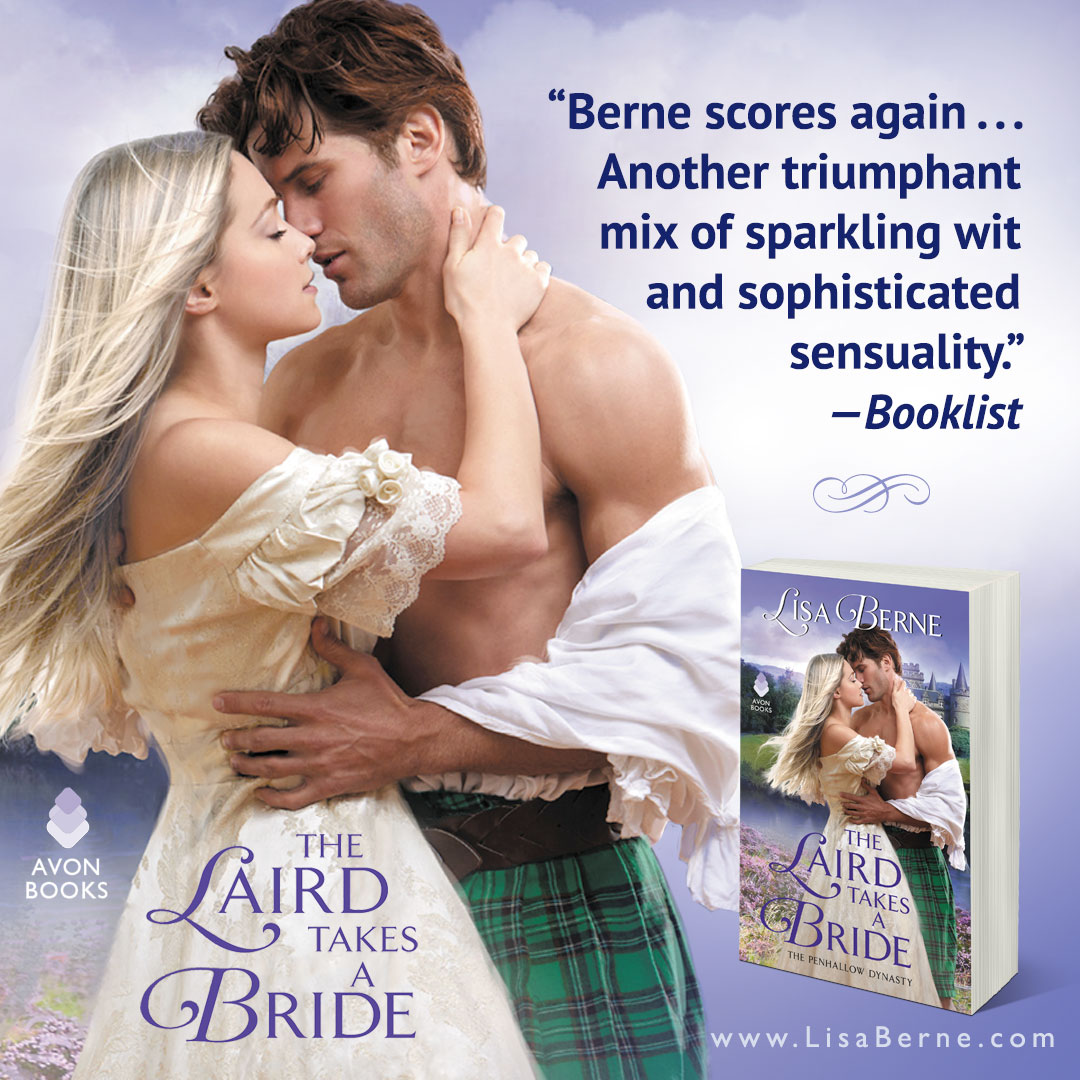 "Graphic: ""Another triumphant mix of sparkling wit and sophisticated sensuality,"" says Booklist about Lisa Berne's The Laird Takes a Bride (Avon Books)"