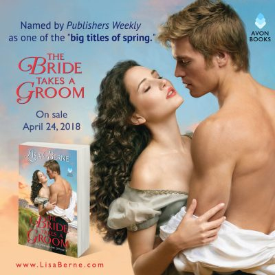 "Graphic: Publishers Weekly names Lisa Berne's The Bride Takes a Groom (Avon Books) one of the ""big titles of spring"""