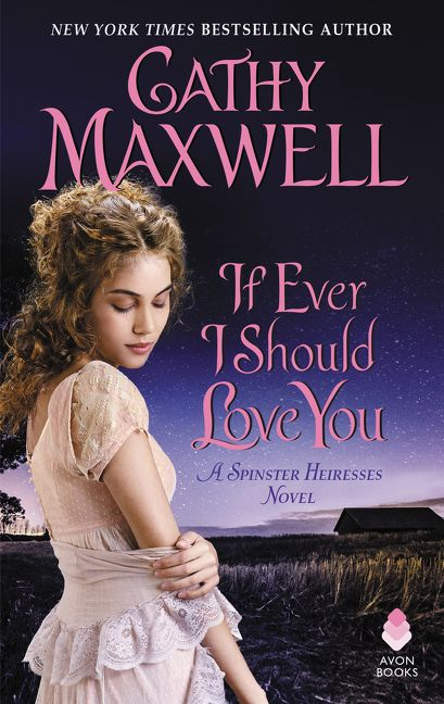 Cover for If Ever I Should Love You by Cathy Maxwell (Avon Books)