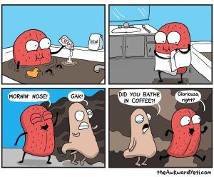 "Comic: ""Mornin nose"" by the Awkward Yeti"