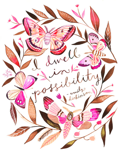 """Graphic: """"I dwell in possibility"""""""