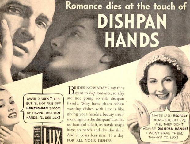 "Vintage ad: ""Romance dies at the touch of dishpan hands"""