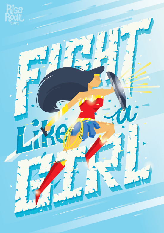 Art: Fight Like a Girl by Risa Rodil, shared via LisaBerne.com