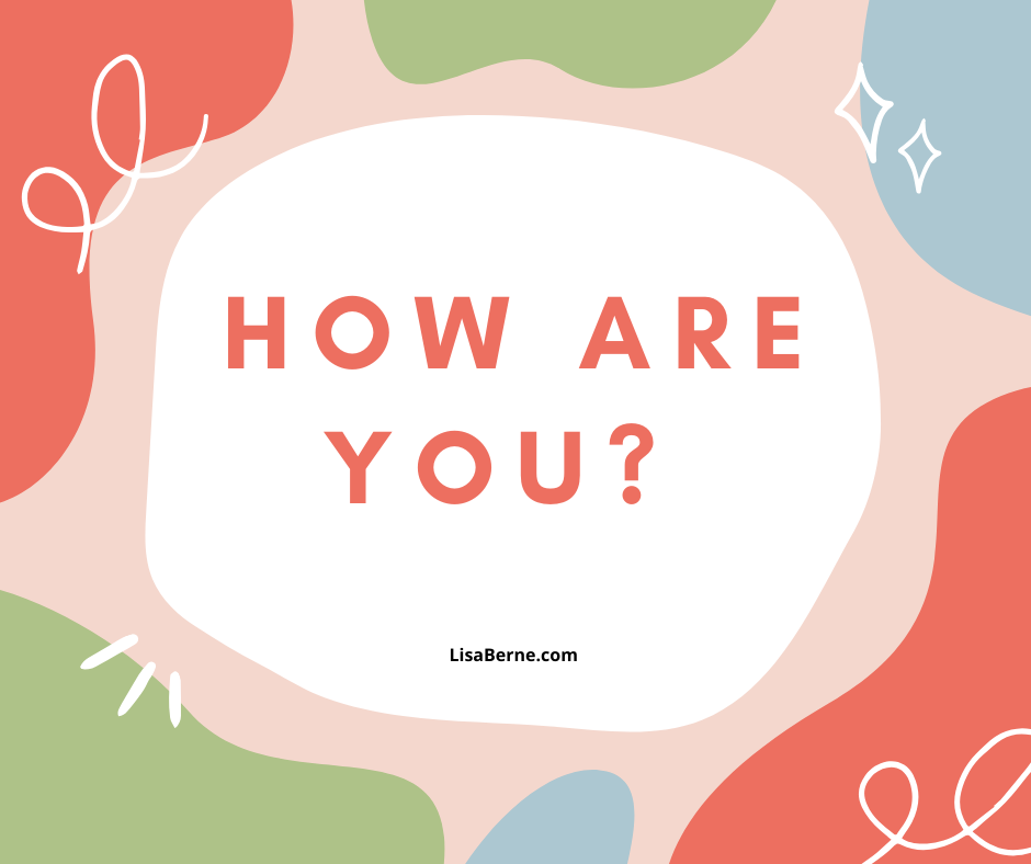Graphic: How are you?