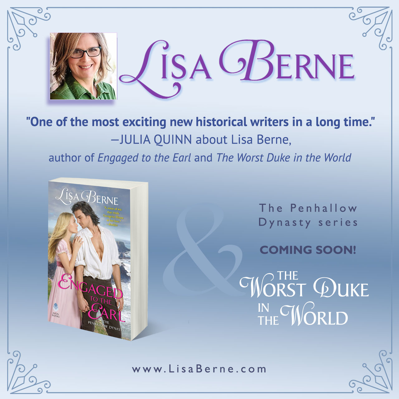 "Graphic: ""One of the most exciting new historical writers in a long time,"" says Julia Quinn about Lisa Berne, bestselling author of the Penhallow Dynasty series"