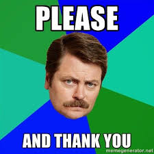 Image: Ron Swanson: please and thank you, shared via LisaBerne.com