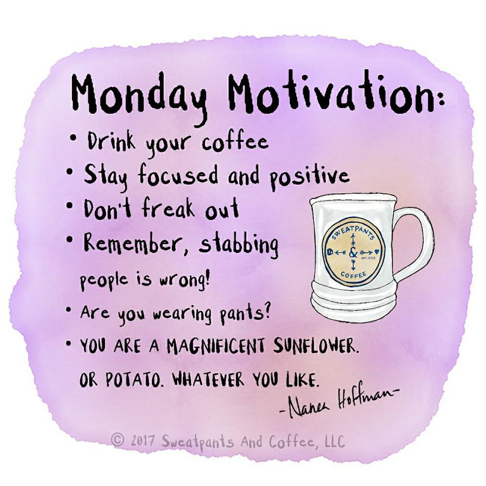 "Graphic: ""Monday motivation"""