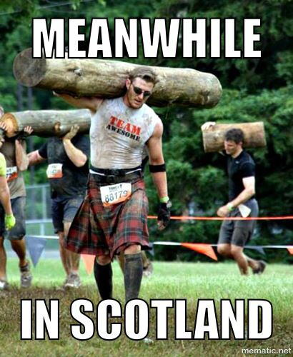 "Meme: ""Meanwhile . . . in Scotland,"" shared via LisaBerne.com"