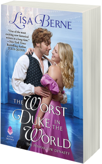 The Worst Duke in the World by Lisa Berne (Avon Books)