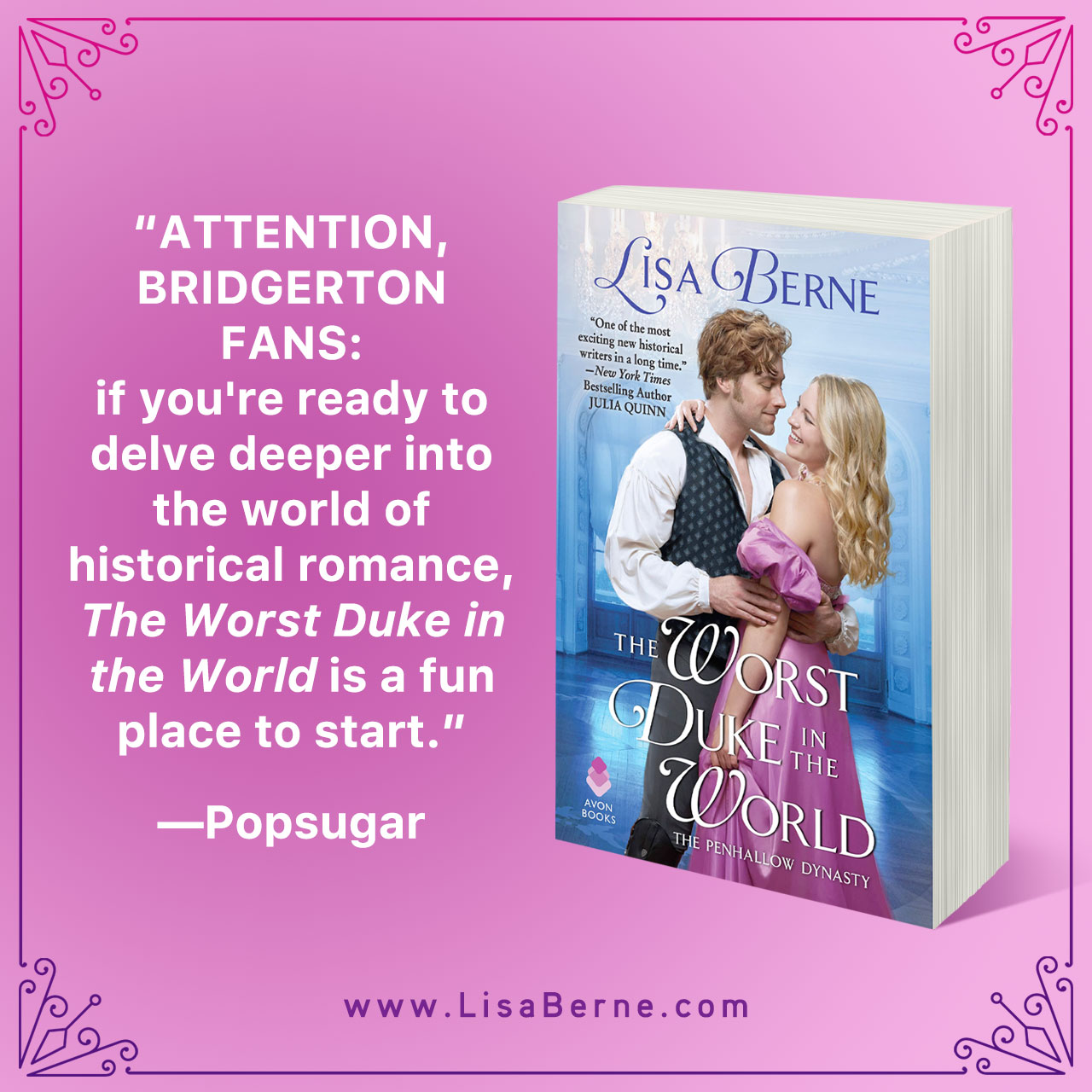 "Graphic: ""Attention, Bridgerton fans: if you're ready to delve deeper into the world of historical romance, The Worst Duke in the World is a fun place to start."" -Popsugar, shared via LisaBerne.com"