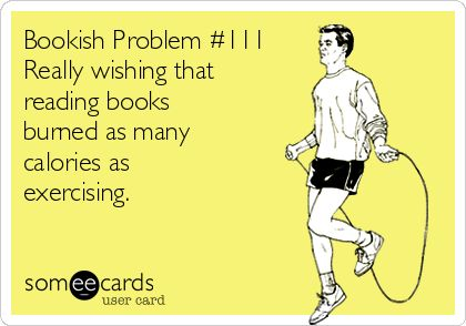 """Comic: """"Really wishing that reading books burned as many calories as exercising,"""" shared via LisaBerne.com"""