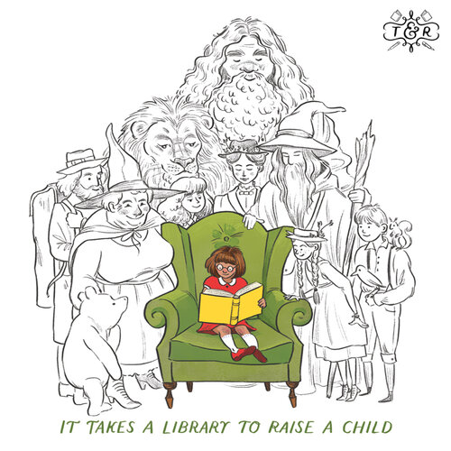 "Illustration: ""It takes a library to raise a child"""