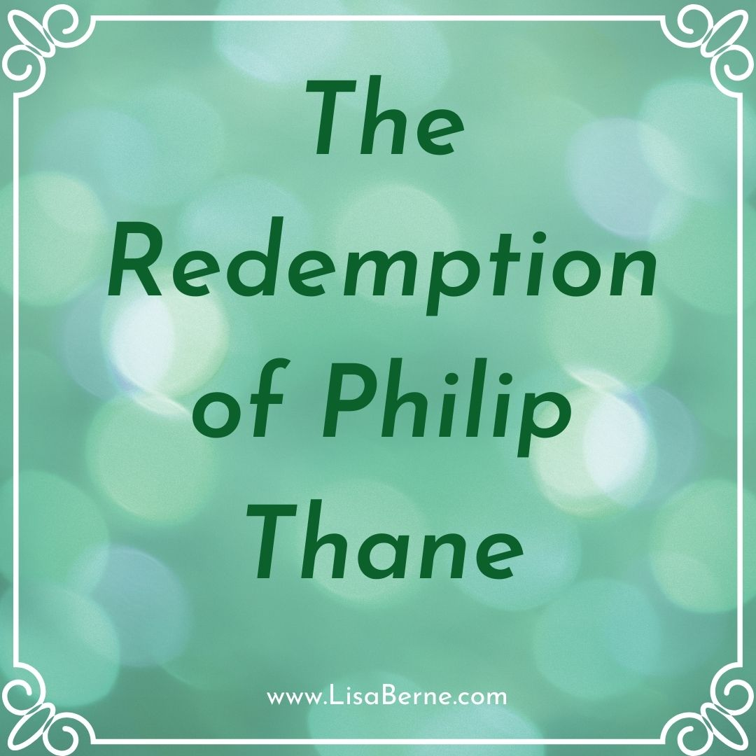 Graphic: The Redemption of Philip Thane, shared via LisaBerne.com